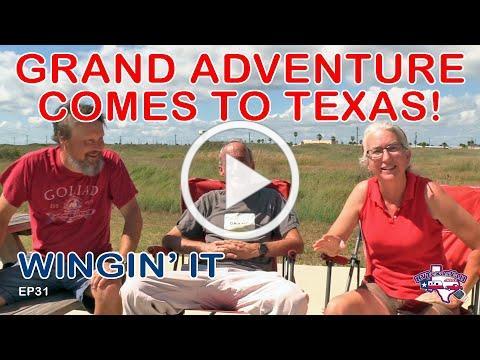 Grand Adventure in Texas! | Wingin' It!, Ep 31 | RV Texas Y'all