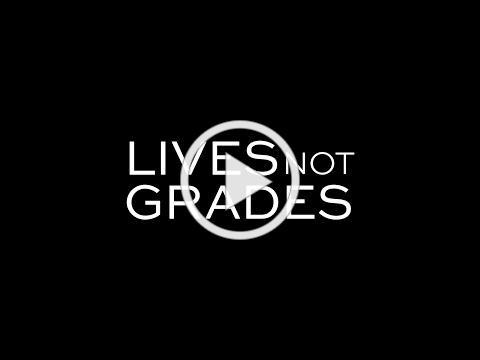 Lives Not Grades (Trailer)