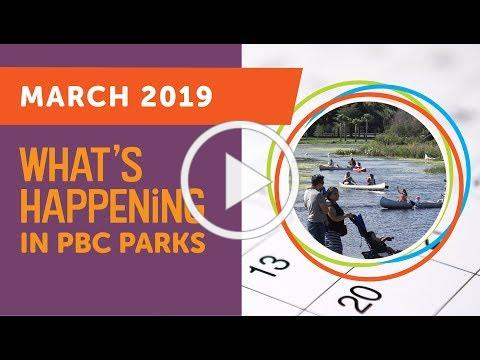 What's Happening in PBC Parks: March 2019