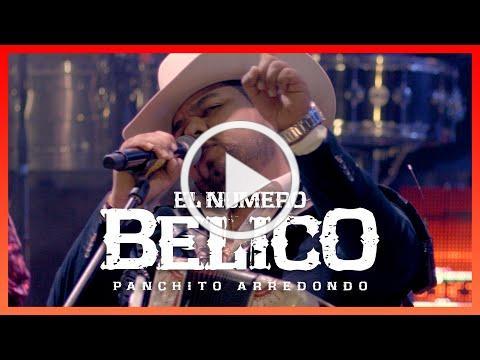 El Número Bélico - Panchito Arredondo y Banda Culiacancito - DEL Records 2021