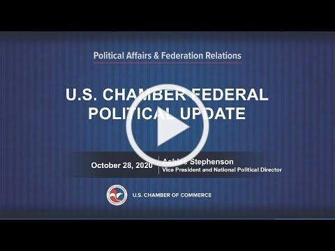 US Election Update with the US Chamber of Commerce