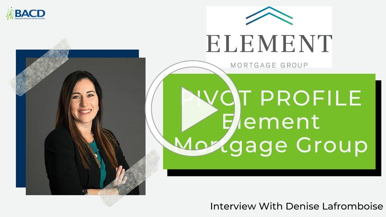 Pivot Profile - Element Mortgage Group
