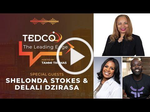 TEDCO's The Leading Edge: Baltimore City Pop-up Chat with Shelonda Stokes and Delali Dzirasa