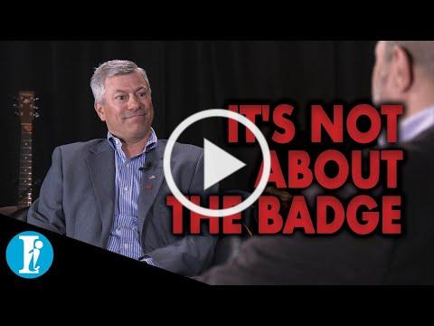 John DiGirolamo - It's Not About the Badge