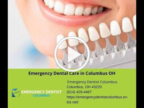 Emergency Dental Care in Columbus OH