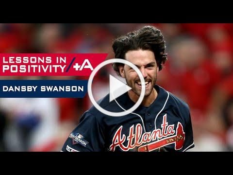 Lessons In Positivity (Episode 14) - Dansby Swanson