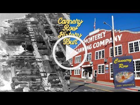 Cannery Row Virtual Tour // Cannery Row Days 2020