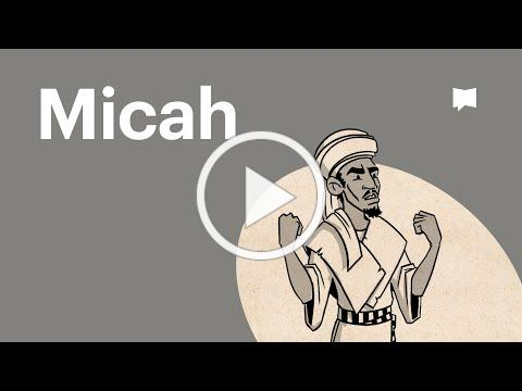 Overview: Micah