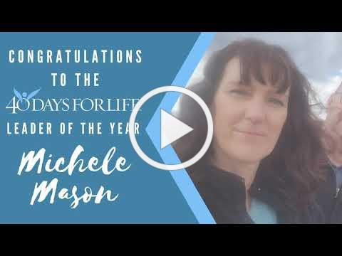 Michele Mason is the 2020 40 Days for Life Leader of the Year!