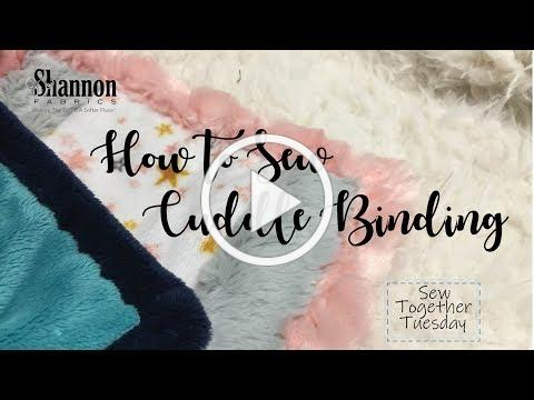 How to Sew Binding With Cuddle® Minky Fabric