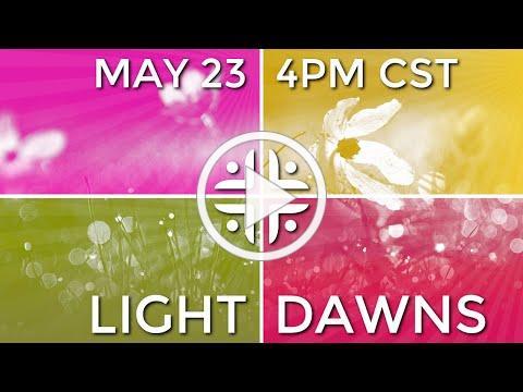 An invitation to Light Dawns