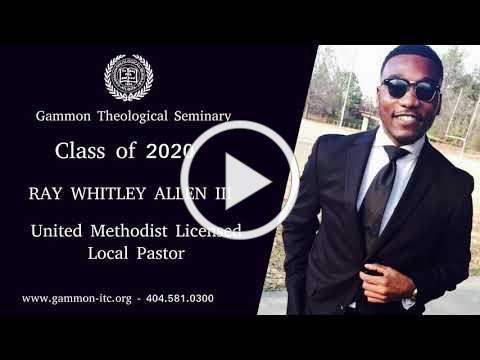 Gammon Theological Seminary Class of 2020 Graduates!