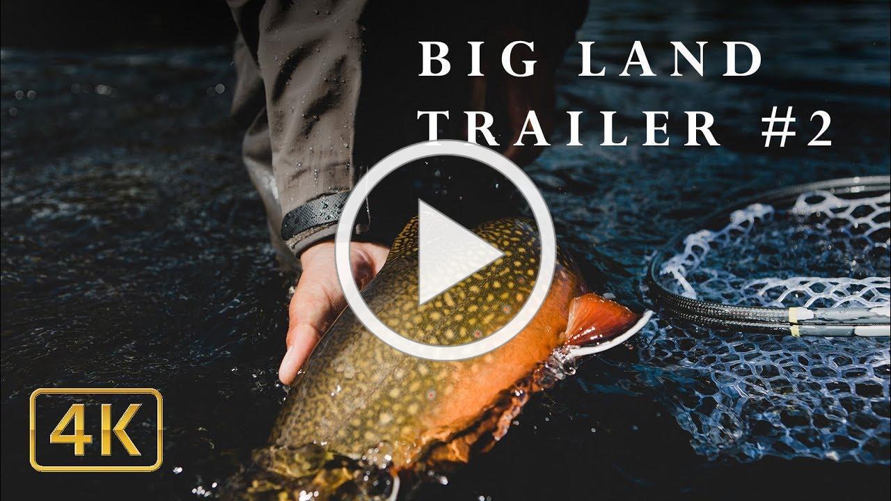 "DIY WILDERNESS FISHING EXPEDITION FILM ""BIG LAND"" || Trailer #2"