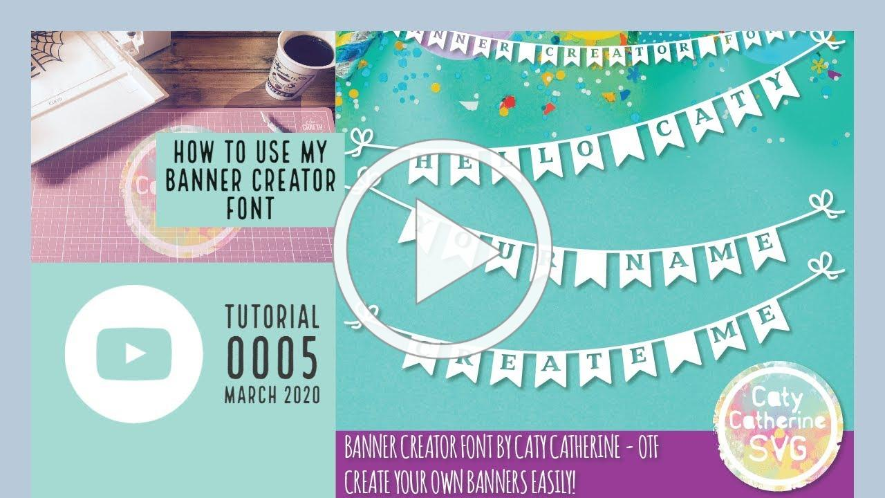 How to use the Banner Creator Font by Caty Catherine