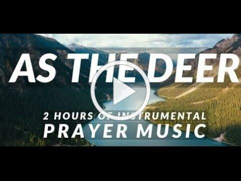 As The Deer Instrumental Cover with Lyrics   2 Hours of Instrumental Music For Prayer,Relaxing