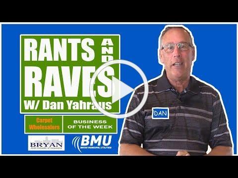 Rants and Raves W/ Dan Yahraus - Carpet Wholesalers - Bryan, Ohio - 02/05/2019