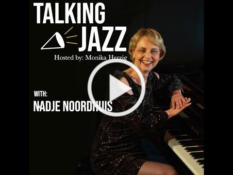 Talking Jazz with Nadje Noordhuis