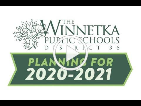 A Message from the Superintendent Regarding Fall 2020-2021 Planning