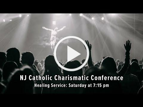 Healing Service | New Jersey Catholic Charismatic Conference