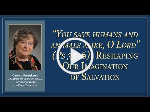 Sr. Elizabeth A. Johnson, C.S.J., Distinguished Professor Emerita of Theology, Fordham University
