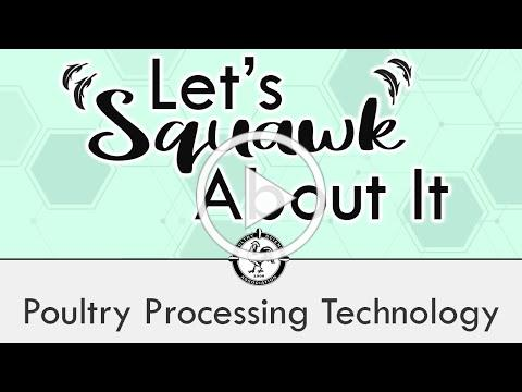 Let's Squawk About It (Ep. 7): Poultry Processing Technology