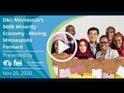 D&I: Minnesota's $60B Minority Economy - Moving Minneapolis Forward