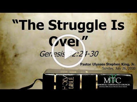 "Sermon: ""The Struggle Is Over"" (Genesis 32:24-30)"