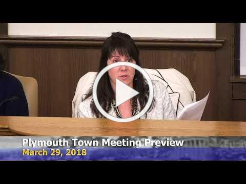 #Plymouth Town Meeting Preview-March 29, 2018
