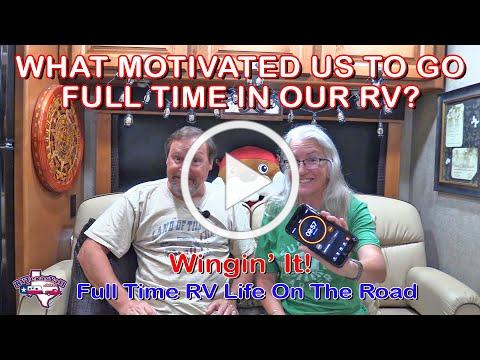 Our Inspiration to Become Full Time RVers | Wingin' It!, Ep 37 | Full Time RV Life