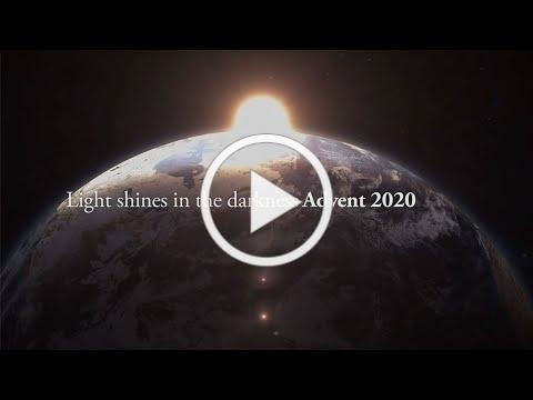 Light Shines in the Darkness - A Message for Advent 2020