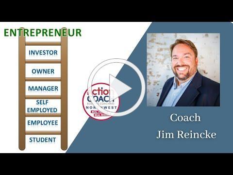 ActionCOACH Entrepreneur Ladder - with Coach Jim Reincke