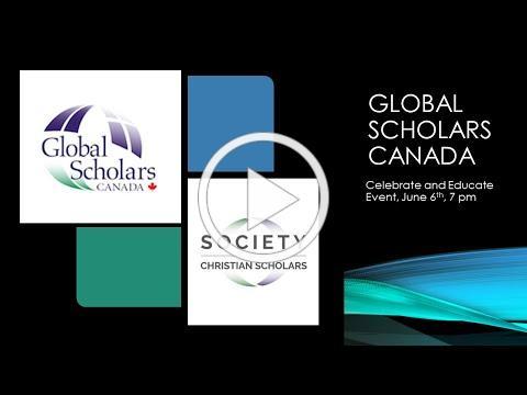 Global Scholars Canada Annual Celebrate & Educate Event 2020 - Virtual Gathering - Main Program