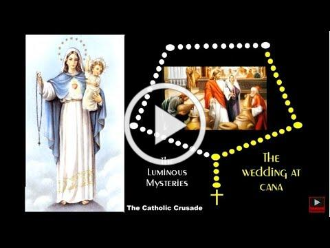 The Luminous Mysteries - VIRTUAL ROSARY - (Thursdays)