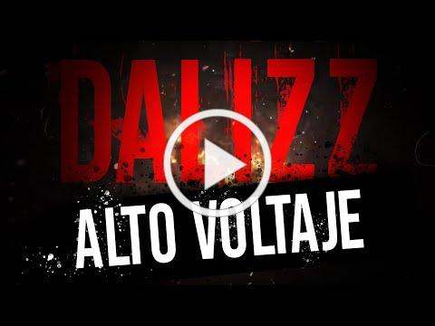Dalizz - Alto Voltaje (Lyric Video)