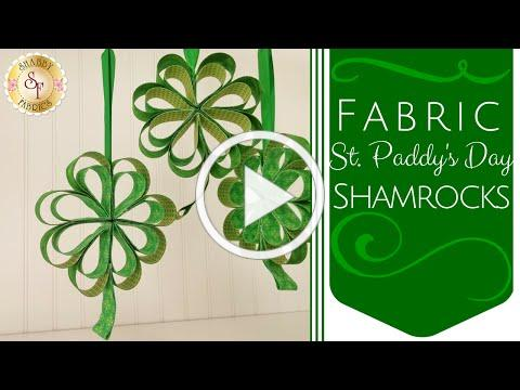 DIY Fabric St. Paddy's Day Shamrocks   Shabby Fabrics