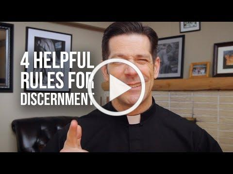 4 Helpful Rules for Discernment