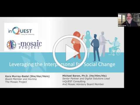 Leveraging the Interpersonal for Social Change: 6/10 Workshop w Dr Michael Baran & Kara Murray Badal