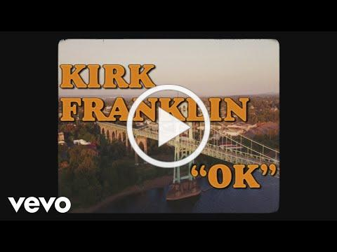 Kirk Franklin - OK
