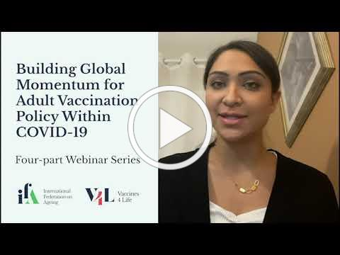Webinar Series Promotion: Building Global Momentum for Adult Vaccination Policy Within COVID-19