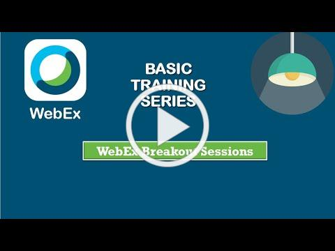 WebEx Training: Breakout Sessions