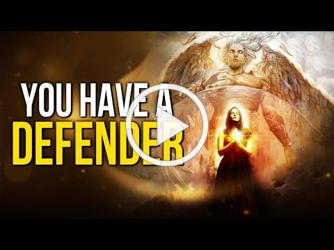 You Have A Defender - No Weapon Formed Against You Shall Prosper