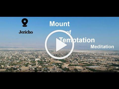 Mount of Temptation - Meditation