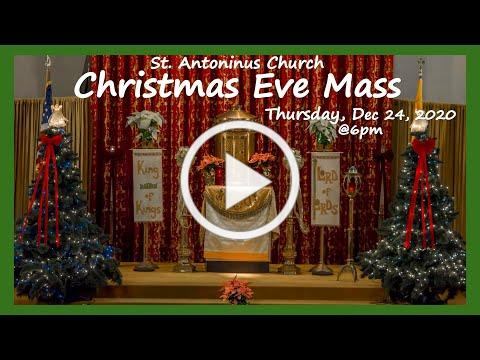 CHRISTMAS EVE- St Antoninus Church, -12/24/20. Fr Joseph Meagher