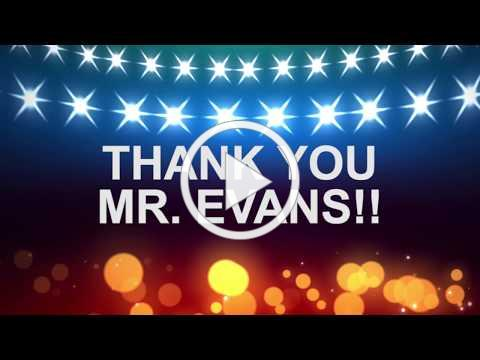 Mr. Evans Farewell Video