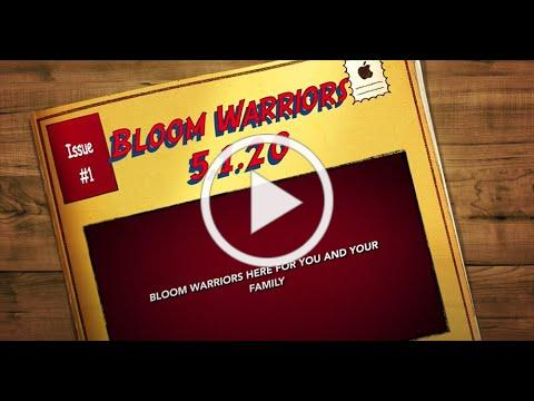 Video #4 (May 1, 2020) During COVID-19: Bloom Associates / Warriors