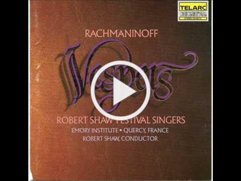 Rachmaninoff: Vespers: Now Let Thy Servant Depart