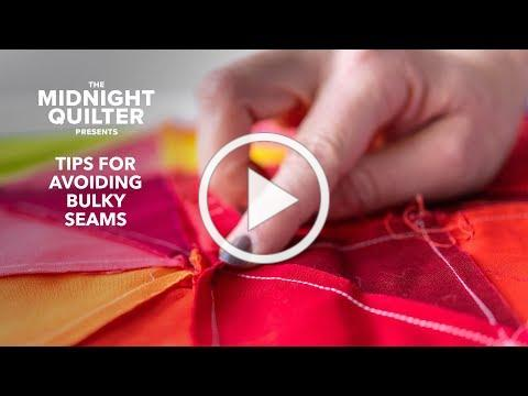 3 Tips For Avoiding Bulky Seams | The Midnight Quilter Presents with Angela Walters