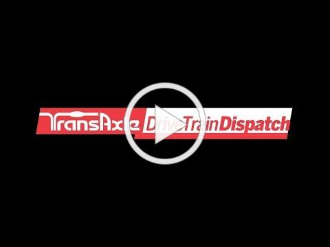 TransAxle Drive Train Dispatch #2: Off Highway & Hydraulic Remanufacturing