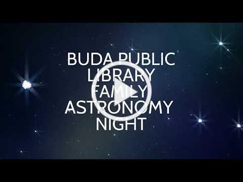 Family Astronomy Night - Buda Public Library - July 25 2019