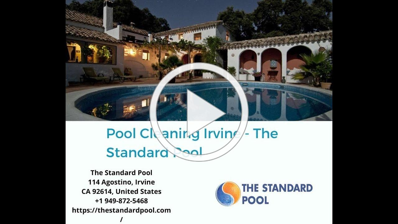 Pool Cleaning Irvine - The Standard Pool
